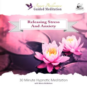 Releasing Stress and Anxiety v2